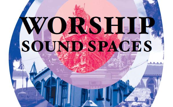 Colloque «Worship soundspaces»
