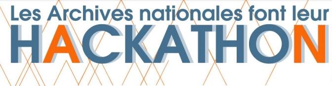 Premier Hackathon aux Archives nationales : Archives et citoyenneté
