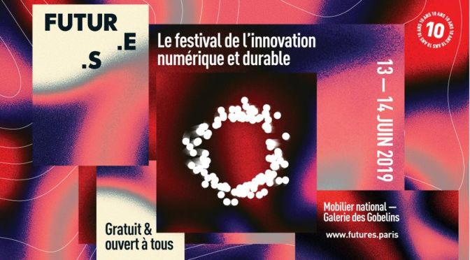 Futur.e.s Festival 2019 à la Galerie des Gobelins à Paris