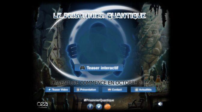 Le Prisonnier Quantique:  un jeux sérieux du CEA